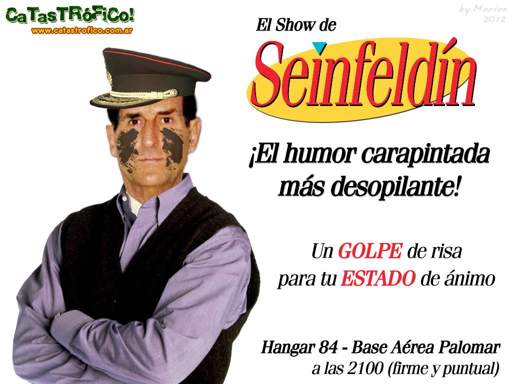 Seinfeldin, humor carapintada