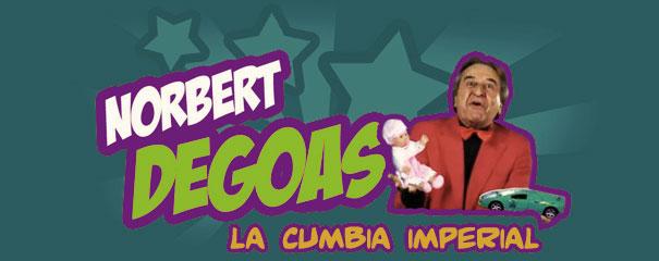 Norbert Degoas - La Cumbia Imperial
